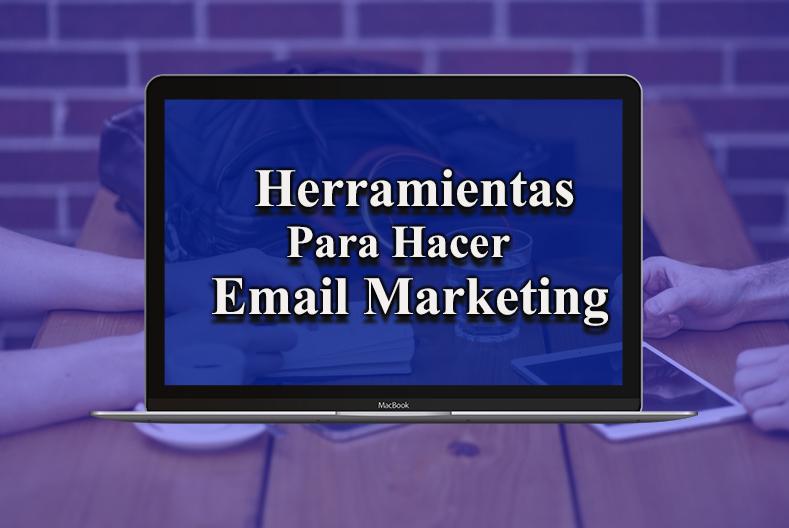 Herramientas para Hacer Email Marketing